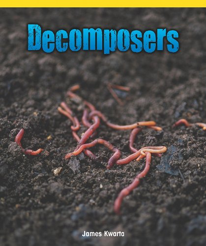 Decomposers (Science Kaleidoscope): Kwarta, James