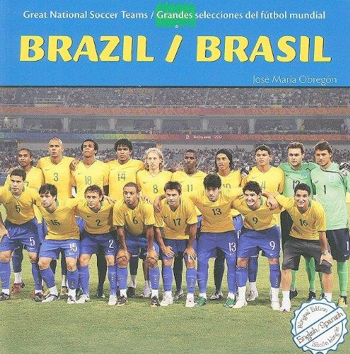 9781435824898: Brazil/Brasil (Great National Soccer Teams/ Grandes Selecciones Del Futbol Mundial)