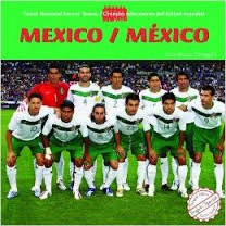 9781435824980: Mexico/Mexico (Great National Soccer Teams / Grandes Selecciones Del Futbol) (English and Spanish Edition)