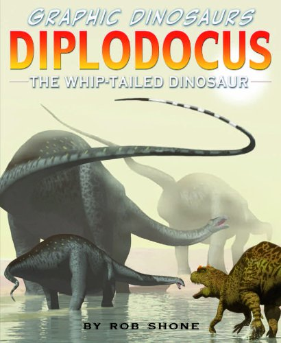 Diplodocus: The Whip-Tailed Dinosaur (Graphic Dinosaurs): Shone, Rob