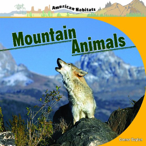 Mountain Animals (American Habitats): Connor Dayton