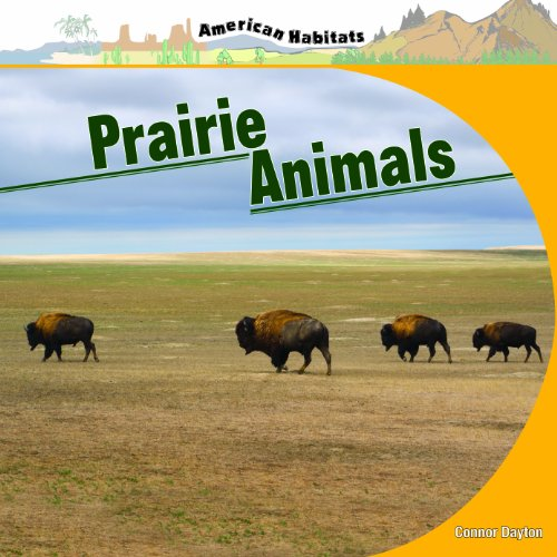 Prairie Animals (American Habitats): Connor Dayton