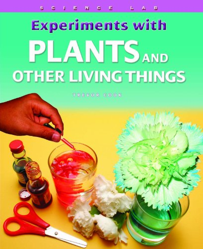 Experiments with Plants and Other Living Things (Science Lab (Powerkids Press)): Cook, Trevor
