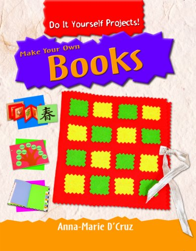 9781435828551 make your own books do it yourself projects 9781435828551 make your own books do it yourself projects solutioingenieria Choice Image