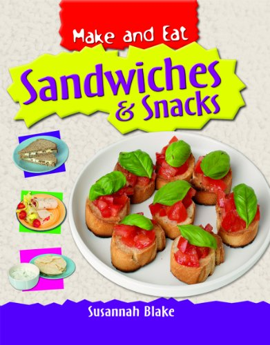 9781435828575: Sandwiches & Snacks (Make and Eat)