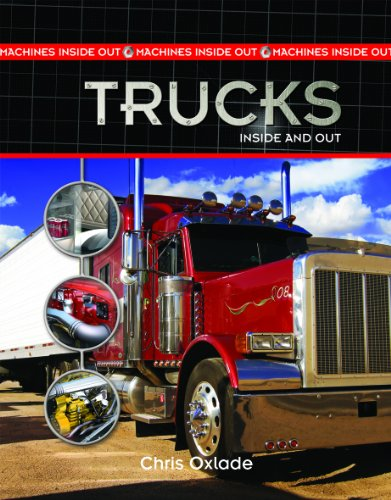 Trucks Inside and Out (Hardback): Chris Oxlade