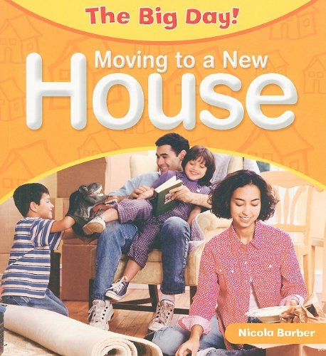 9781435828971: Moving to a New House (The Big Day)