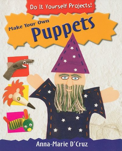 9781435829190: Make Your Own Puppets (Do It Yourself Projects!)