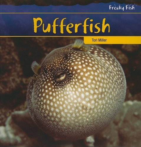 9781435831773: Pufferfish (Freaky Fish)