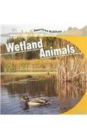 Wetland Animals (American Habitats): Connor Dayton