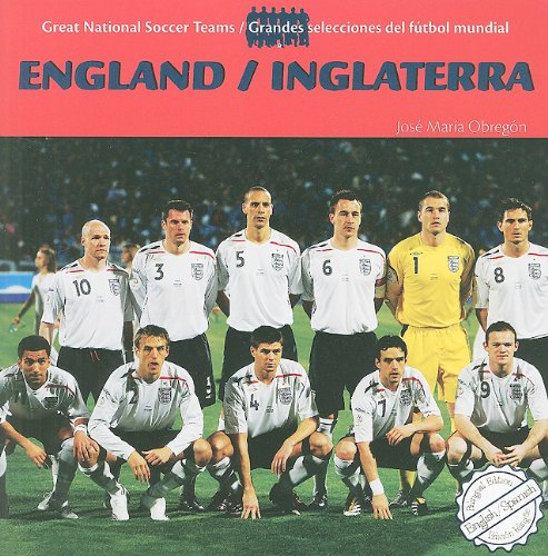 9781435832350: England/Inglaterra (Great National Soccer Teams/Grandes Selecciones del Futbol) (English and Spanish Edition)
