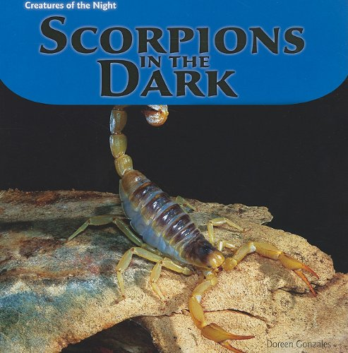 9781435832572: Scorpions in the Dark (Creatures of the Night)