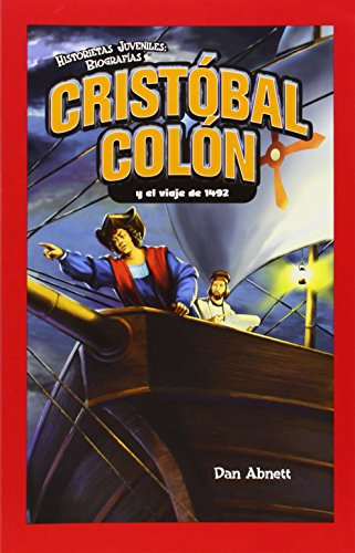 9781435833128: Cristobal Colon y el viaje de 1492 / Christopher Columbus and the Voyage of 1492 (Historietas Juveniles: Biografias/ Jr. Graphic Biographies)
