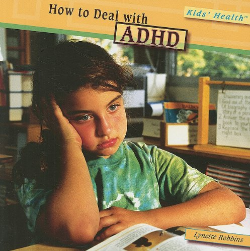 9781435834163: How to Deal With ADHD (Kids' Health)