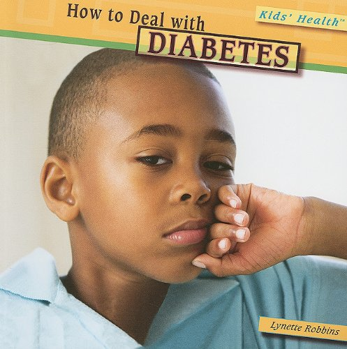 How to Deal with Diabetes (Kids' Health (Paper)): Robbins, Lynette