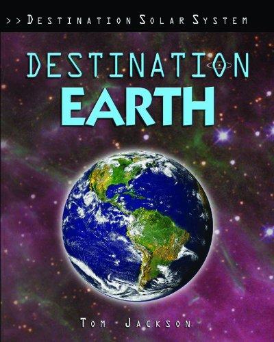 Destination Earth (Destination Solar System): Tom Jackson