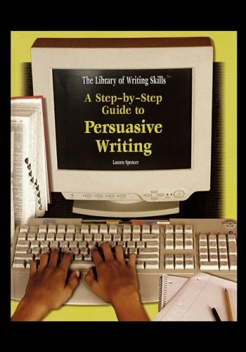 9781435835078: A Step-By-Step Guide to Persuasive Writing