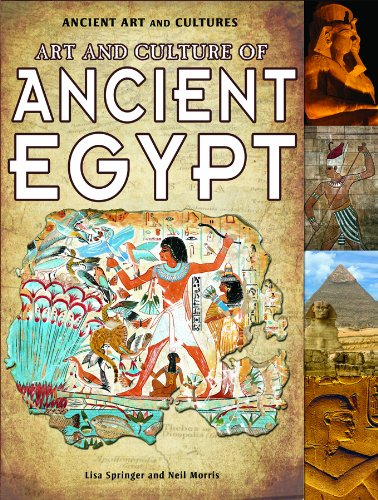 9781435835894: Art and Culture of Ancient Egypt (Ancient Art and Cultures)