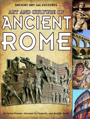 9781435835917: Art and Culture of Ancient Rome (Ancient Art and Cultures)
