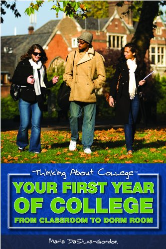 Your First Year of College: From Classroom to Dorm Room (Library Binding): Maria DaSilva-Gordon