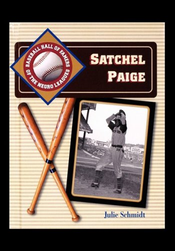 9781435836297: Satchel Paige (Baseball Hall of Famers of the Negro Leagues)
