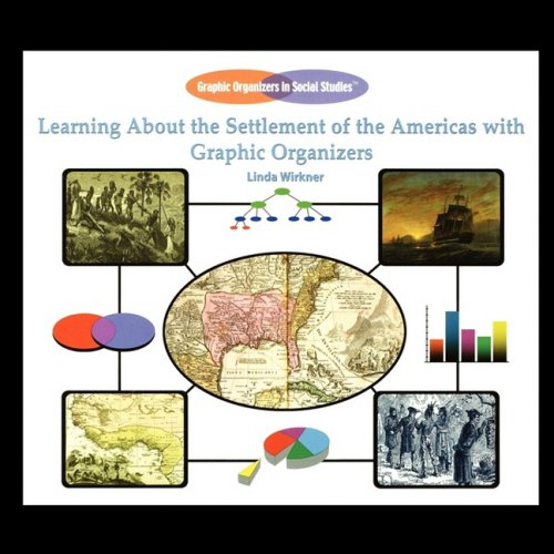 9781435837997: Learning about the Settlement of the Americas with Graphic Organizers