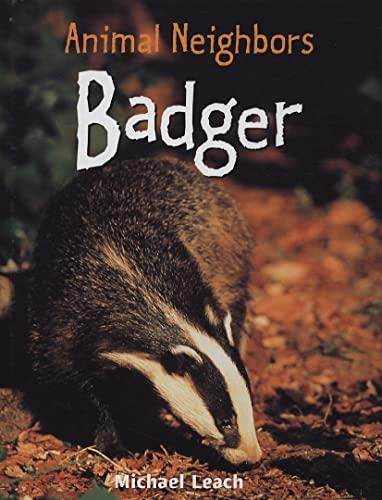 Badger (Animal Neighbors): Michael Leach
