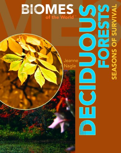 9781435850019: Deciduous Forests: Seasons of Survival (Biomes of the World)