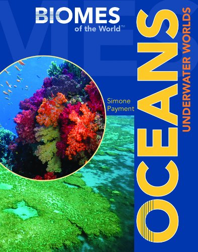 9781435850040: Oceans: Underwater Worlds (Biomes of the World)