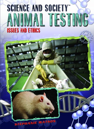 9781435850224: Animal Testing: Issues and Ethics (Science and Society)