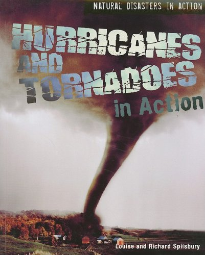 9781435851337: Hurricanes and Tornadoes in Action (Natural Disasters in Action)