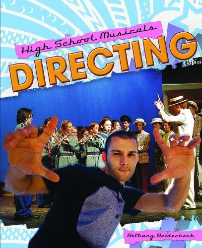 9781435852594: Directing (High School Musicals)