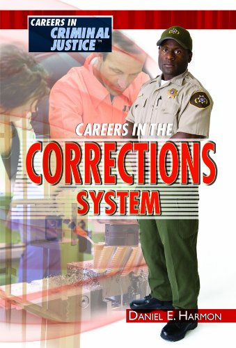 9781435852662: Careers in the Corrections System (Careers in Criminal Justice)
