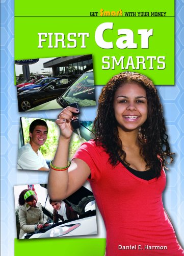 9781435852693: First Car Smarts (Get $mart With Your Money)