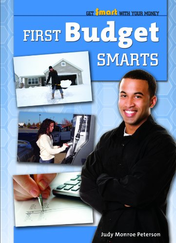 First Budget Smarts (Get Smart With Your Money): Peterson, Judy Monroe