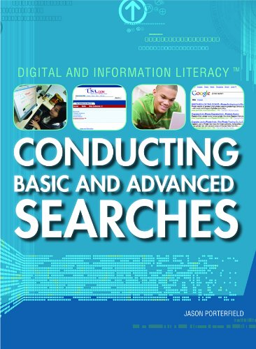 Conducting Basic and Advanced Searches (Digital & Information Literacy): Jason Porterfield
