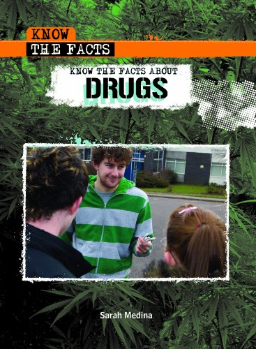 Know the Facts about Drugs (1435853377) by Sarah Medina