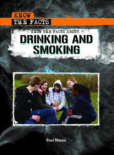 9781435853393: Know the Facts About Drinking and Smoking