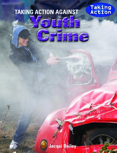Taking Action: Taking Action Against Youth Crime