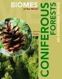 9781435854260: Coniferous Forests (Biomes of the World)