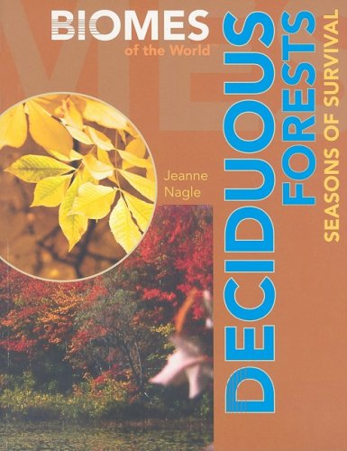 9781435854277: Deciduous Forests: Seasons of Survival (Biomes of the World)