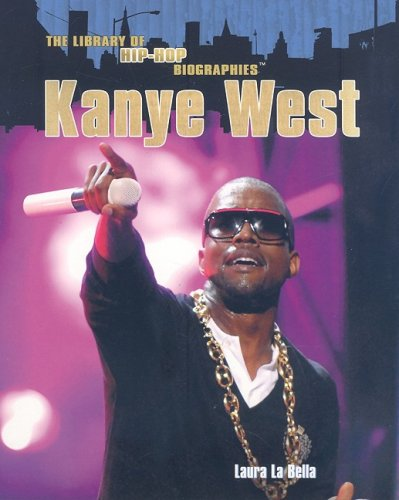 9781435854390: Kanye West (The Library of Hip-hop Biographies)