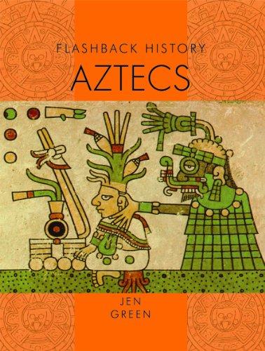 Aztecs (Flashback History): Green, Jen