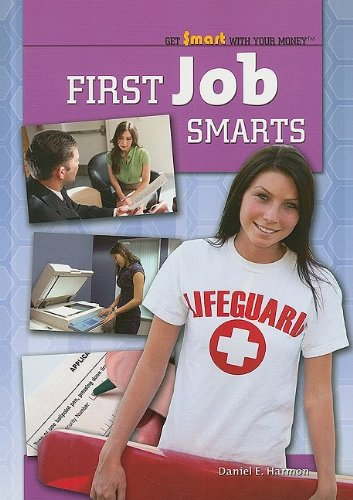 9781435855427: First Job Smarts (Get Smart with Your Money (Paper))