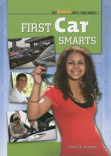 9781435855441: First Car Smarts (Get Smart with Your Money (Paper))