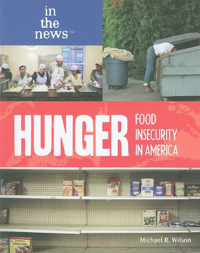 9781435855625: Hunger: Food Insecurity in America (In the News)