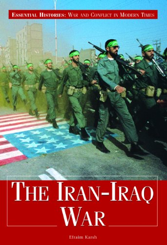9781435874992: The Iran-Iraq War (Essential Histories: War and Conflict in Modern Times)