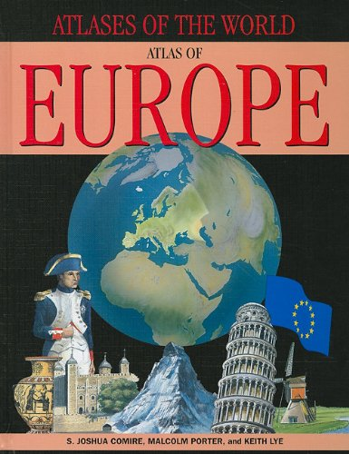Atlas of Europe (Atlases of the World): Comire, S. Joshua,