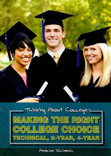 9781435885080: Making the Right College Choice: Technical, 2-Year, 4-Year (Thinking about College)