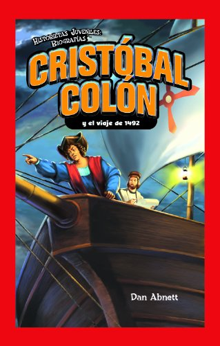 9781435885592: Cristobal Colon y el viaje de 1492 / Christopher Columbus and the Voyage of 1492 (Historietas Juveniles: Biografias/ Jr. Graphic Biographies)